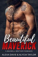 Beautiful Maverick