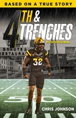 4th & Trenches