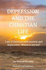 Depression And The Christian Life