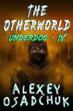The Otherworld (Underdog Book #4)
