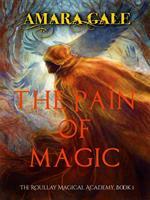 The Pain of Magic