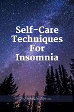 Selfcare Techniques For Insomnia