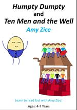 Humpty Dumpty and Ten Men and the Well