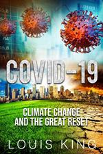 Covid-19, Climate Change and the Great Reset