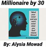 Millionaire by 30