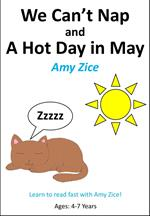 We Can't Nap and A Hot Day in May