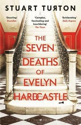 The Seven Deaths of Evelyn Hardcastle: The Sunday Times Bestseller and Winner of the Costa First Novel Award - Stuart Turton - cover