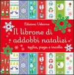 Il librone di addobbi natalizi. Ediz. illustrata