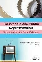 Transmedia and Public Representation: Transgender People in Film and Television