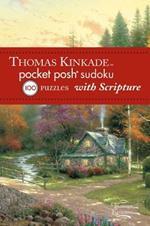 Thomas Kinkade Pocket Posh Sudoku 2 with Scripture: 100 Puzzles