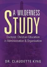 A Wilderness Study