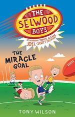 Selwood Boys: The Miracle Goal