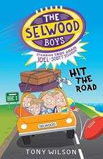 Selwood Boys: Hit the Road