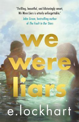 We Were Liars: Winner of the YA Goodreads Choice Award - E. Lockhart - cover