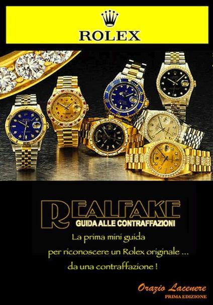 Riconoscere un Rolex autentico - Orazio Lacenere - ebook
