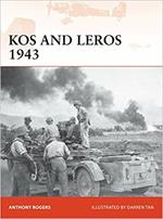 Kos and Leros 1943: The German Conquest of the Dodecanese