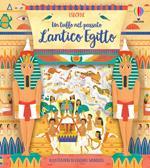 L' antico Egitto. Un tuffo nel passato. Ediz. a colori