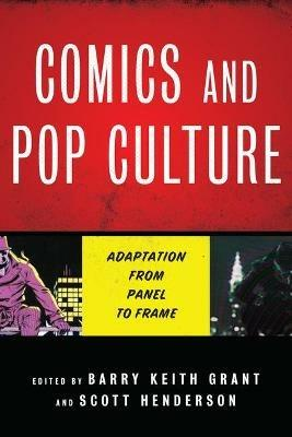 Comics and Pop Culture: Adaptation from Panel to Frame - cover