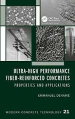 Ultra-High Performance Fiber-Reinforced Concretes: Properties and Applications