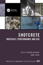 Shotcrete: Materials, Performance and Use