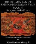 The Mahabharata of Krishna-Dwaipayana Vyasa Book 18 Svargarohanika Parva