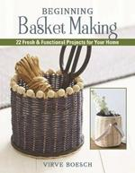 Basket-Weaving Crafts: 22 Home-Decorating Projects Using Basket-Making Techniques