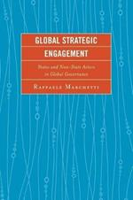 Global Strategic Engagement: States and Non-State Actors in Global Governance