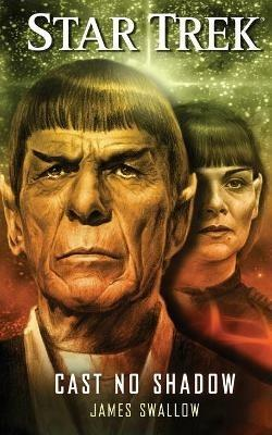 Star Trek: Cast No Shadow - James Swallow - cover