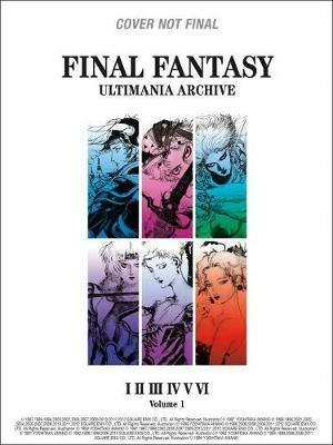 Final Fantasy Ultimania Archive Volume 1 - Square Enix - cover