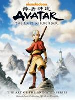 Avatar: The Last Airbender - The Art Of The Animated Series (second Edition)