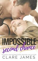 Impossible Second-Chance