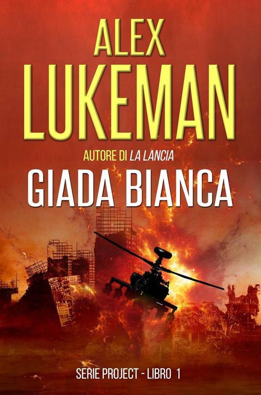 Giada Bianca - Alex Lukeman - ebook