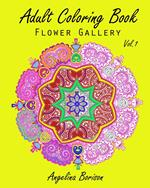 Adult Coloring Book : Flower Gallery Vol.1