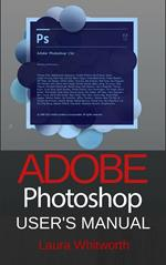 Adobe Photoshop: User's Manual