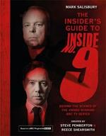 The Insider's Guide to Inside No. 9: Behind the Scenes of the Award Winning BBC TV Series