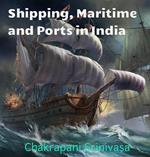 Shipping, Maritime and Ports in India
