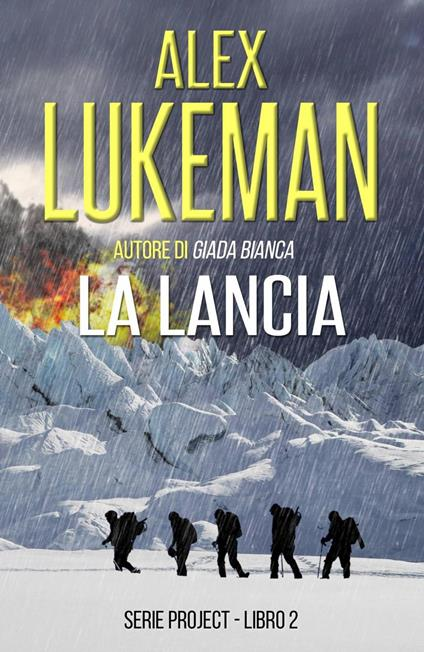 La Lancia - Alex Lukeman - ebook