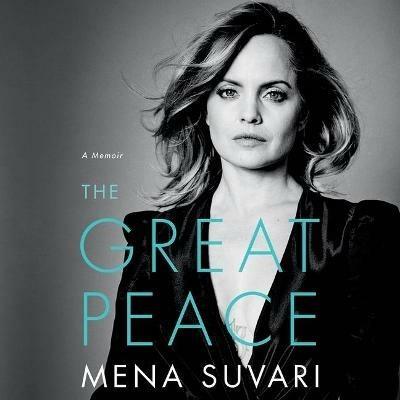 The Great Peace: A Memoir - Mena Suvari - cover
