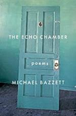 The Echo Chamber: Poems