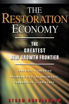 The Restoration Economy - The Greatest New Growth Frontier - Cunningham - cover