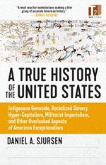 A True History of the United States