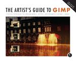 Artist's Guide to GIMP, 2nd Edition