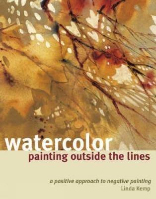 Watercolor Painting Outside the Lines - Linda Kemp - cover