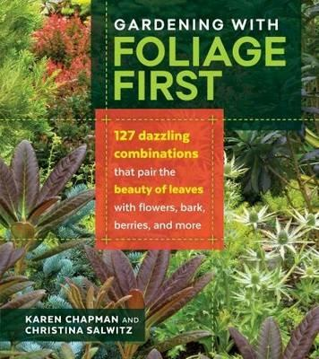 Gardening with Foliage First - Chapman,Salwitz - cover