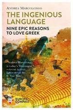 The ingenious language. Nine epic reasons to love greek