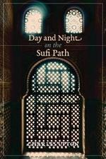 Day and Night on the Sufi Path