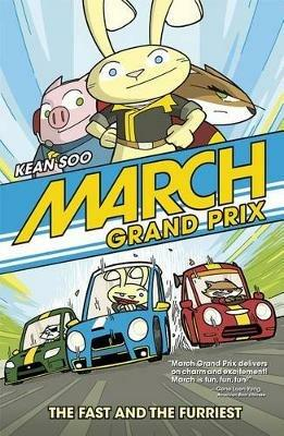 March Grand Prix: The Fast and the Furriest - ,Kean Soo - cover