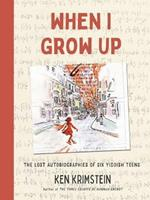 When I Grow Up: The Lost Autobiographies of Six Yiddish Teenagers