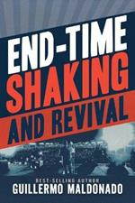 End-Time Shaking and Revival