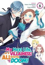 My Next Life as a Villainess: All Routes Lead to Doom! (Manga) Vol. 6